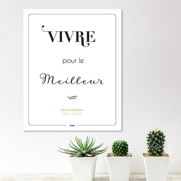 """""""Vivre pour le meilleur"""", tableau décoratif, fond blanc, Mes Mots Déco"""